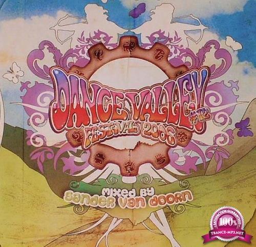Sander Van Doorn - Dance Valley Festival 2006 [2CD] (2006) FLAC