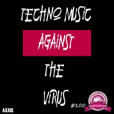 Techno Music Against The Virus #100 (2020)