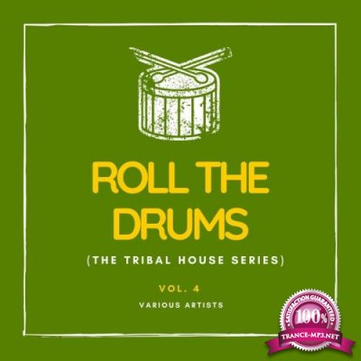 Roll the Drums (The Tribal House Series), Vol. 4 (2020)