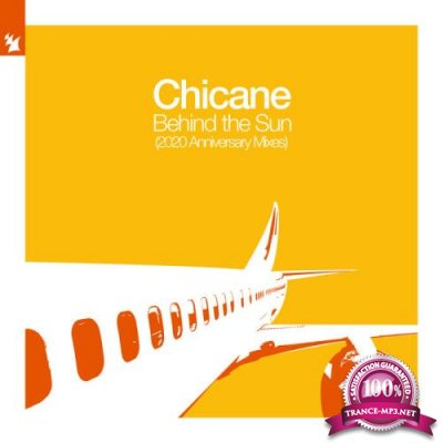Chicane - Behind The Sun 2020: Anniversary Mixes (2020)