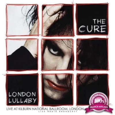 The Cure - London Lullaby (live) (2020)
