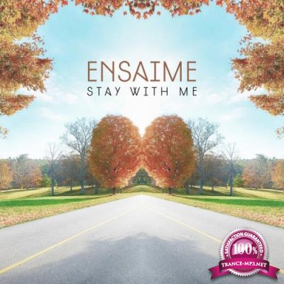 Ensaime - Stay With Me (2020)