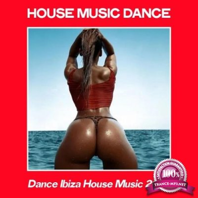 House Music Dance (Dance Ibiza House Music 2020) (2020)