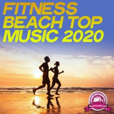 Fitness Beach Top Music 2020 (Workout Music Top Selection Summer Sea 2020) (2020)