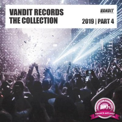 Vandit Records The Collection 2019 Part 4 (2020)