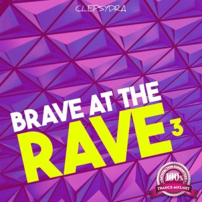 Brave at the Rave 3 (2020)
