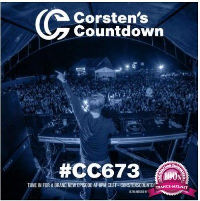 Ferry Corsten - Corsten's Countdown 673 (2020-05-20)