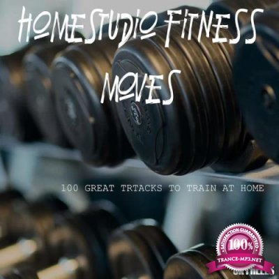 Homestudio Fitness Moves: 100 Great Tracks to Train At Home (2020)