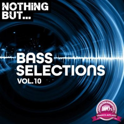 Nothing But... Bass Selections Vol 10 (2020)
