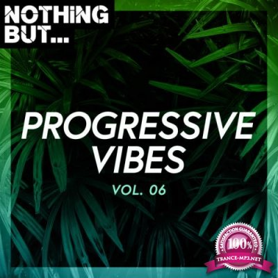 Nothing But... Progressive Vibes, Vol. 06 (2020)