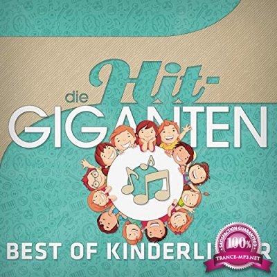 Die Hit Giganten - Best Of Kinderlieder [2CD] (2020)