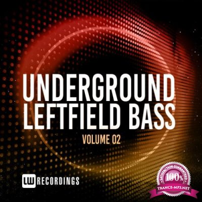 Underground Leftfield Bass, Vol. 02 (2020)