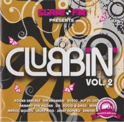 Slam FM Presents Clubbin' Vol. 2 [2CD] (2008) FLAC