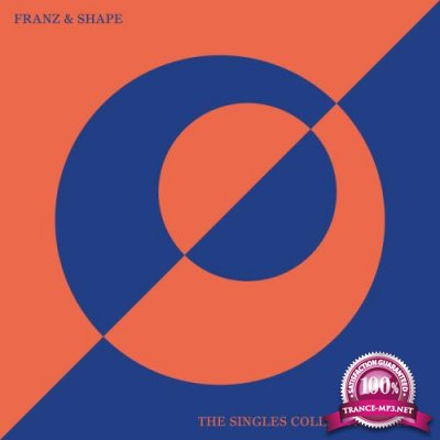Franz & Shape - The Singles Collection 2005-11 (2020)