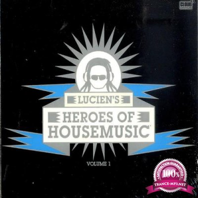 Lucien's Heroes Of Housemusic Volume 1 [2CD] (2010) FLAC