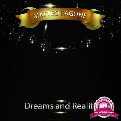 Matteo Fagone - Dreams and Reality (2020)