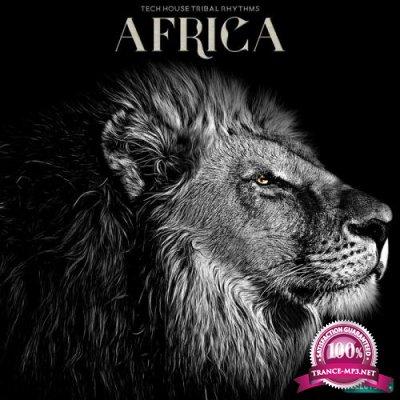 Africa: Tech House Tribal Rhythms (2020)