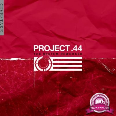 Project .44 - The System Reworked (2020)