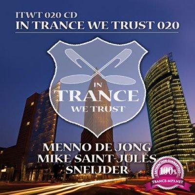 Menno De Jong, Mike Saint-Jules, Sneijder - In Trance We Trust 020 [3CD] (2014) FLAC