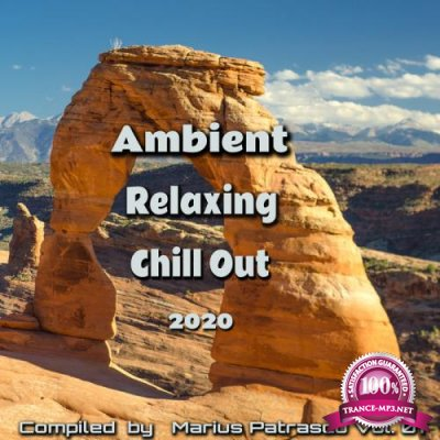Ambient Relaxing Chill Out 2020, Vol. 01 (2020)