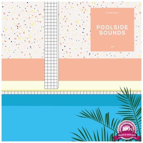 Future Disco - Future Disco Poolside Sounds 9 (2020) FLAC