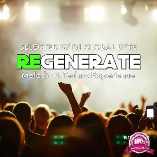 Regenerate (Selected by DJ Global Byte) (2020)