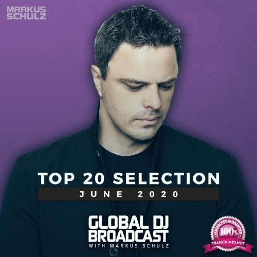 Markus Schulz - Global DJ Broadcast: Top 20 June 2020 (2020)