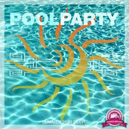 Pool Party Summer 2020 Deep (2020)