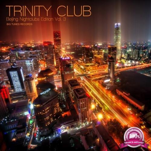 Trinity Club Beijing Nightclubs Edition, Vol. 3 (2020)