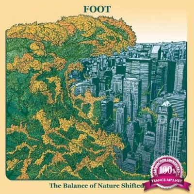 Foot - The Balance of Nature Shifted (2020)