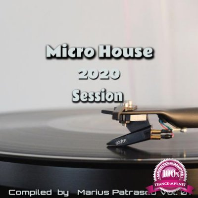 Micro House 2020 Session, Vol. 01 (2020)