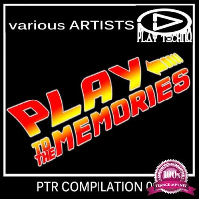 Play To The Memories (PTR Compilation) (2020)