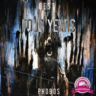 Best Of Phobos Four Years (2018)
