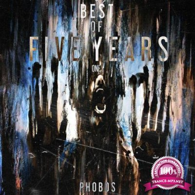 Best Of Phobos Five Years (2019)