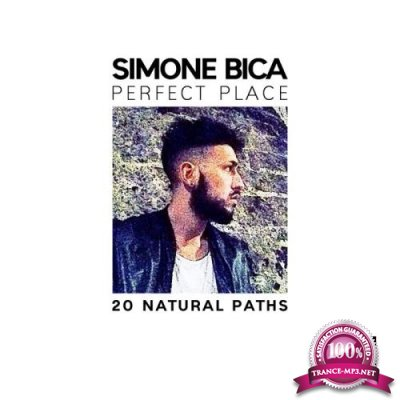 Simone Bica - Perfect Place (20 Natural Paths) (2020)