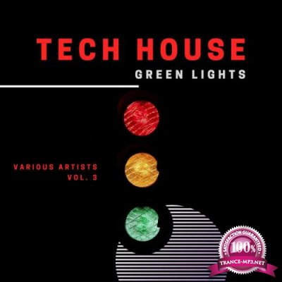 Tech House Green Lights, Vol. 3 (2020)