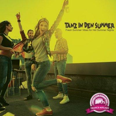 Tanz in Den Sommer: Fresh Summer Vibes for Hot Summer Nights (2020)