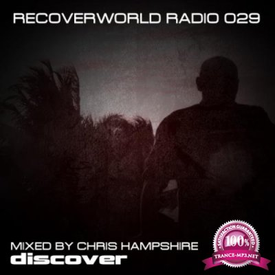 Recoverworld Radio 029 - Chris Hampshire (2020)