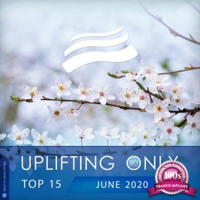 Uplifting Only Top 15: June 2020 (2020)