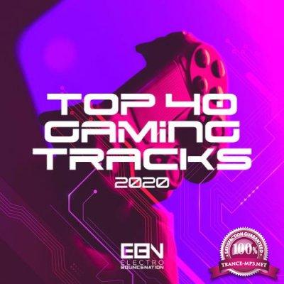 Top 40 Gaming Tracks 2020 (2020)