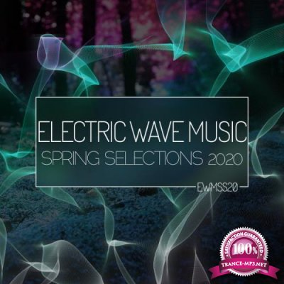 Electric Wave Music Spring Selections 2020 (2020)
