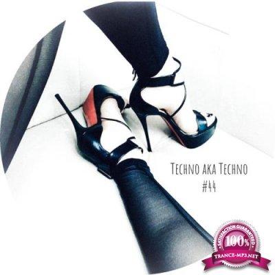 Techno Aka Techno #44 (2020)
