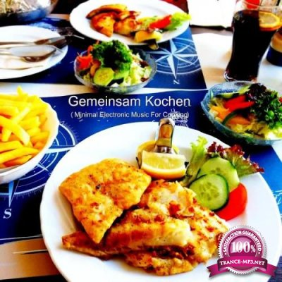 Gemeinsam Kochen (Minimal Electronic Music For Cooking) (2020)