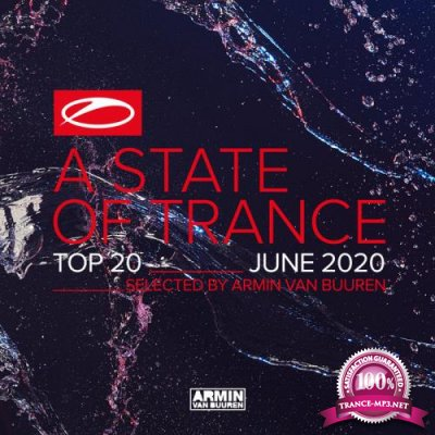 A State Of Trance Top 20 June (Selected by Armin Van Buuren) (2020)