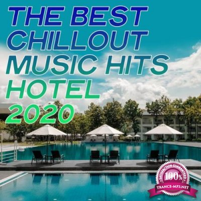 The Best Chillout Music Hits Hotel 2020 (2020)