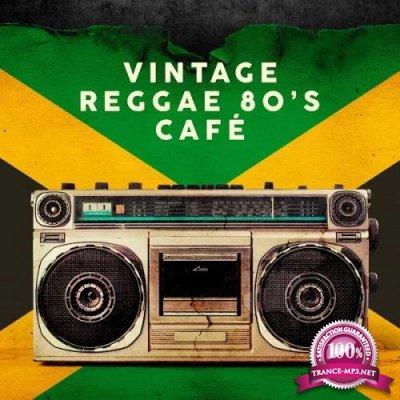 Vintage Reggae 80's Cafe (2020)