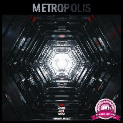 Grand Dark Audio - Metropolis (2020)