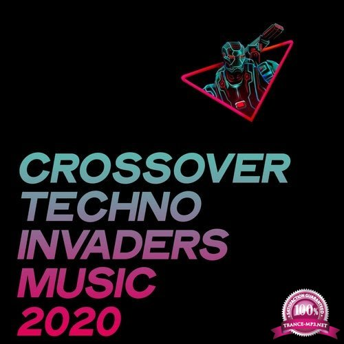 Crossover Techno Invaders Music 2020 (2020)