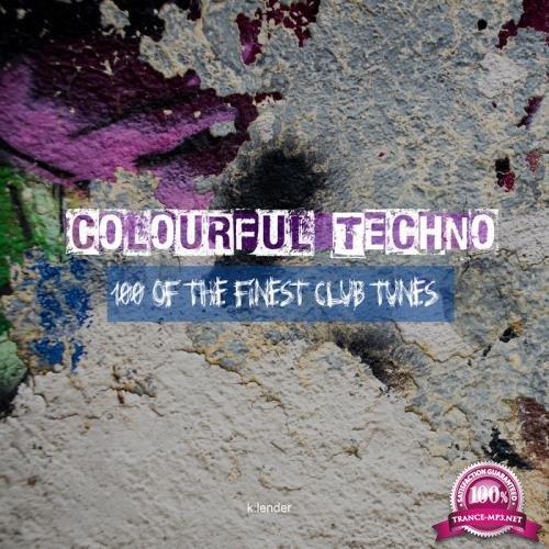 Colourful Techno 100 Of The Finest Club Tunes (2020)