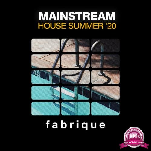 Mainstream House Summer '20 (2020)